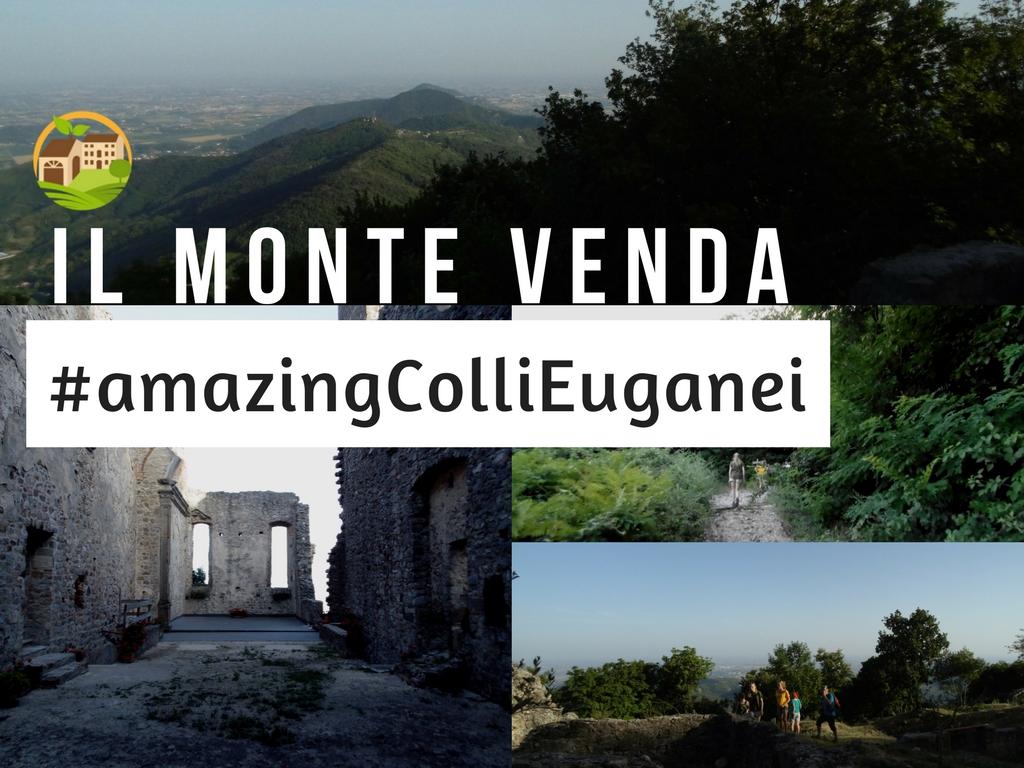 Il Monte Venda #amazingColliEuganei