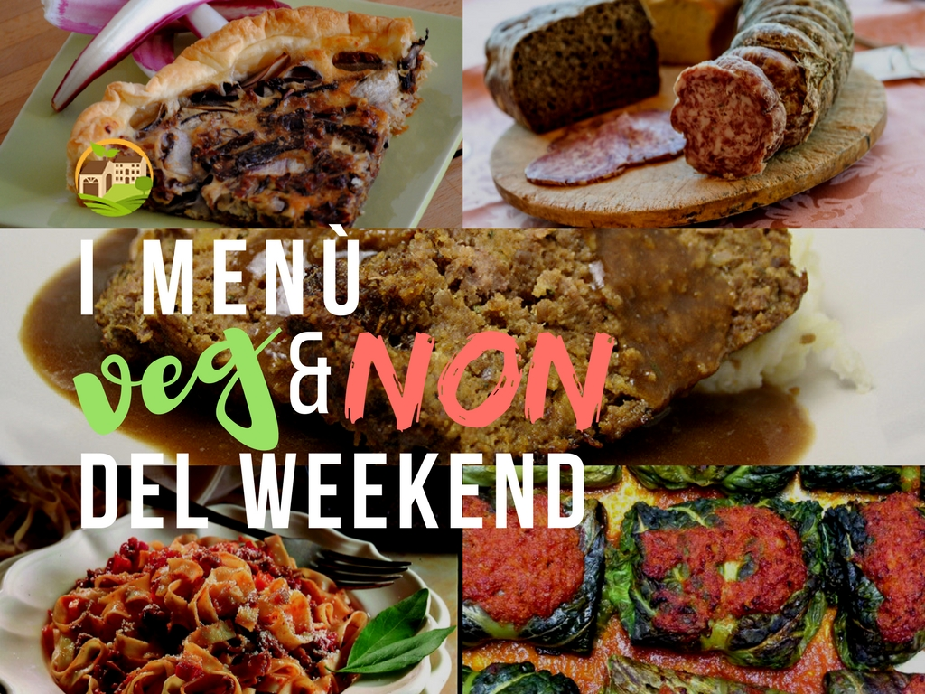 I menù VEG&NON del weekend / 09.02.18