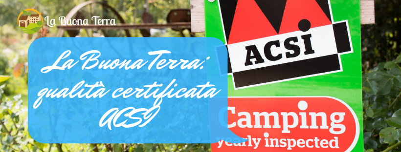 La BuonaTerra: qualità certificata ACSI