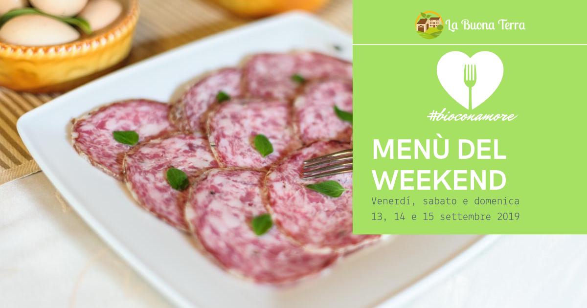 I Menù del Weekend 13/14/15 Settembre