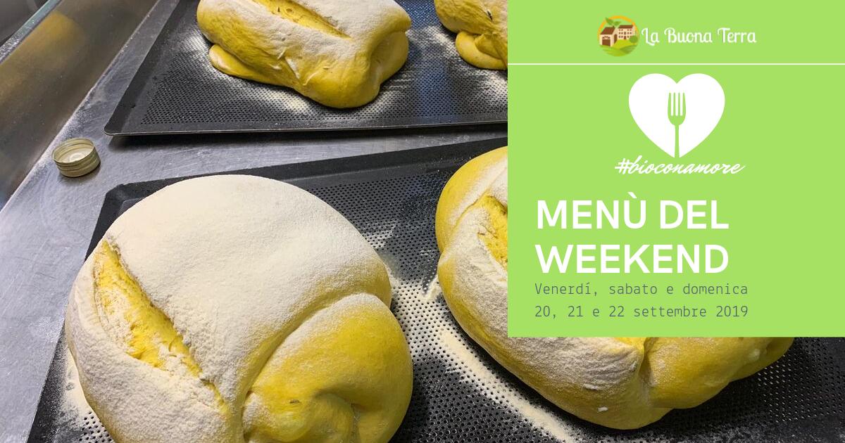 I Menù del Weekend 20/21/22 Settembre