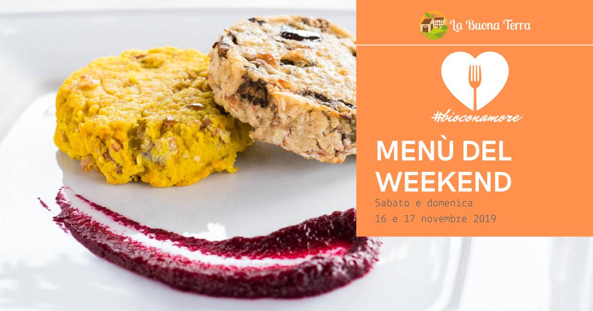 I menù del Weekend – Sabato 16 e Domenica 17 Novembre