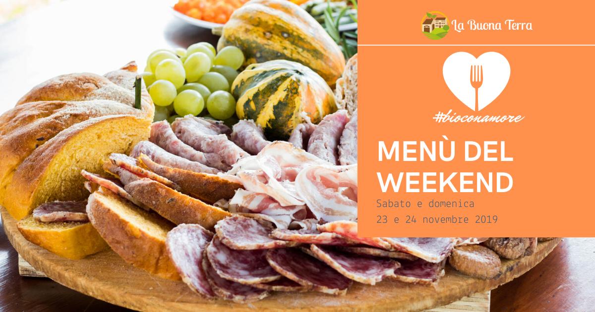I menù del Weekend – Sab. 23 Dom. 24 Novembre