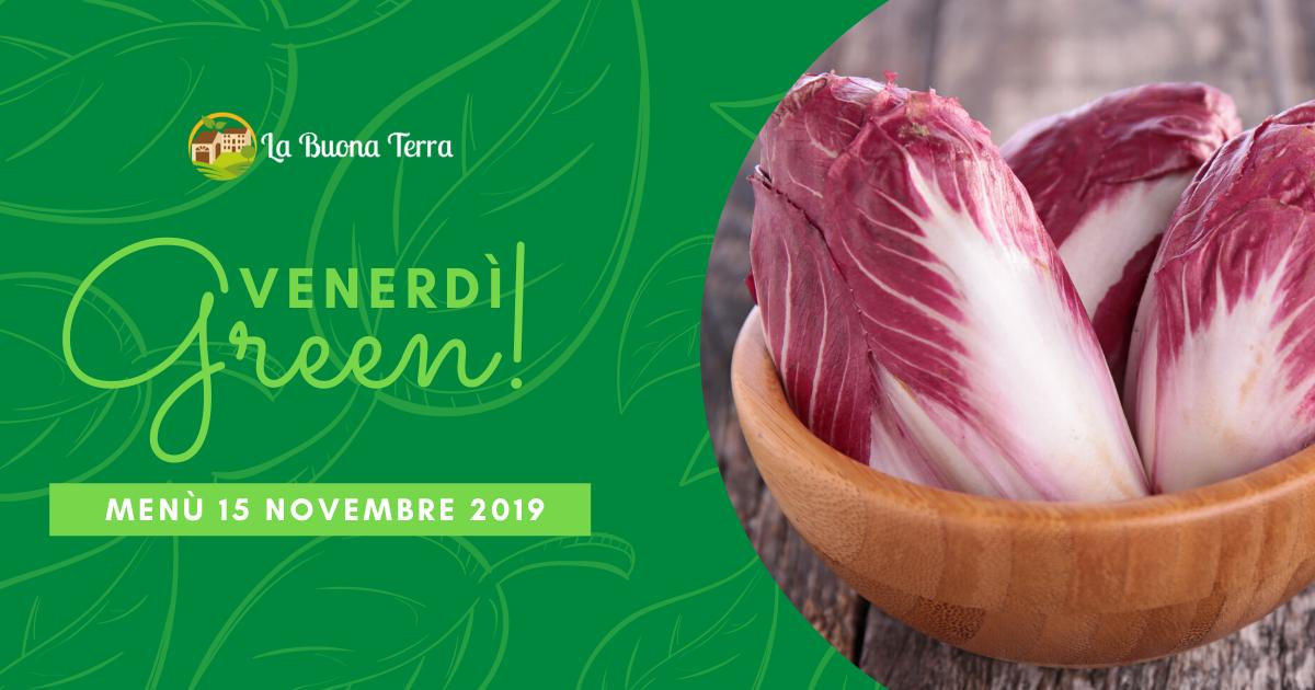 Venerdì Green in Agriturismo – 15 Novembre 2019