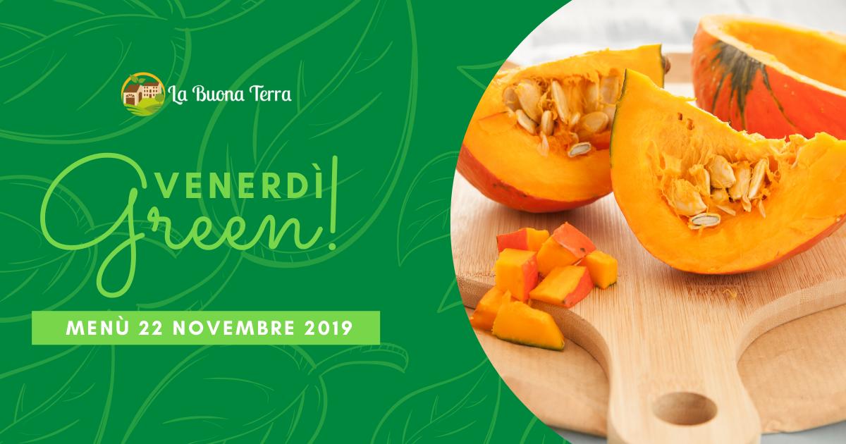 Venerdì Green in Agriturismo – 22 Novembre