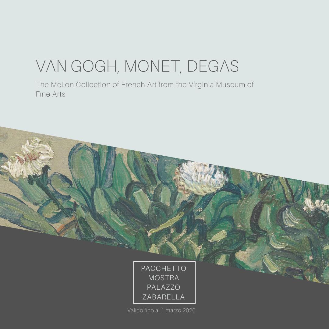 "Offerta mostra ""Van Gogh, Monet, Degas"" Palazzo Zabarella"