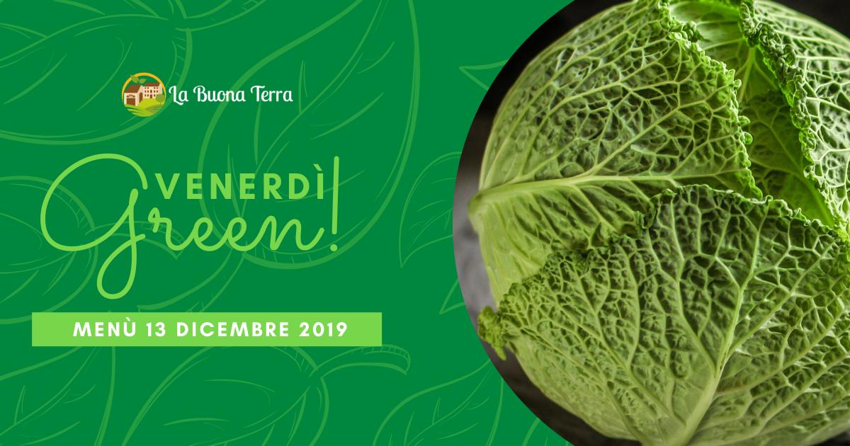 Venerdì Green in Agriturismo – 13 Dicembre 2019
