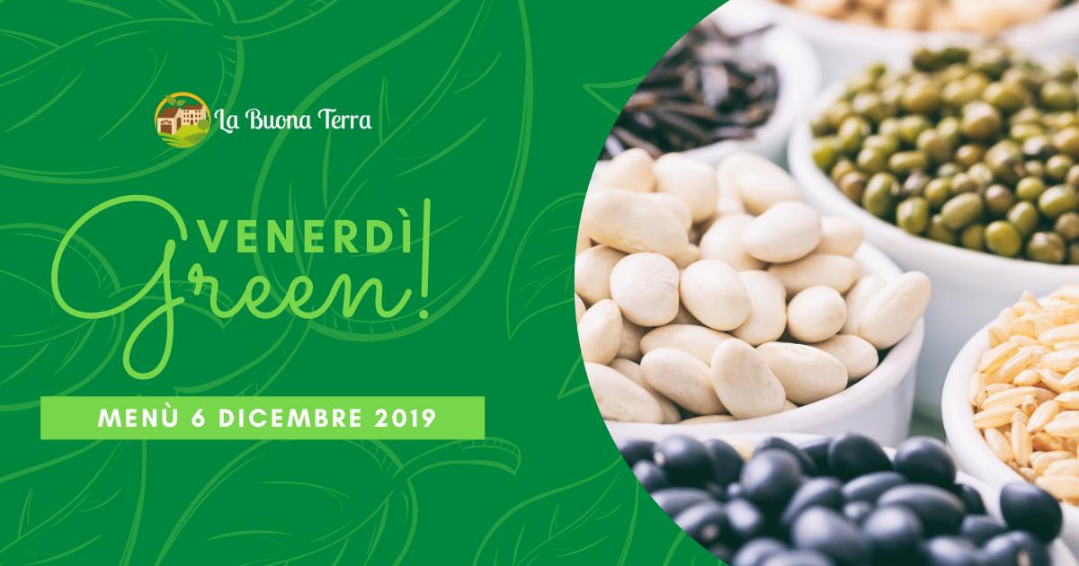 Venerdì Green in Agriturismo 6 Dic. 2019