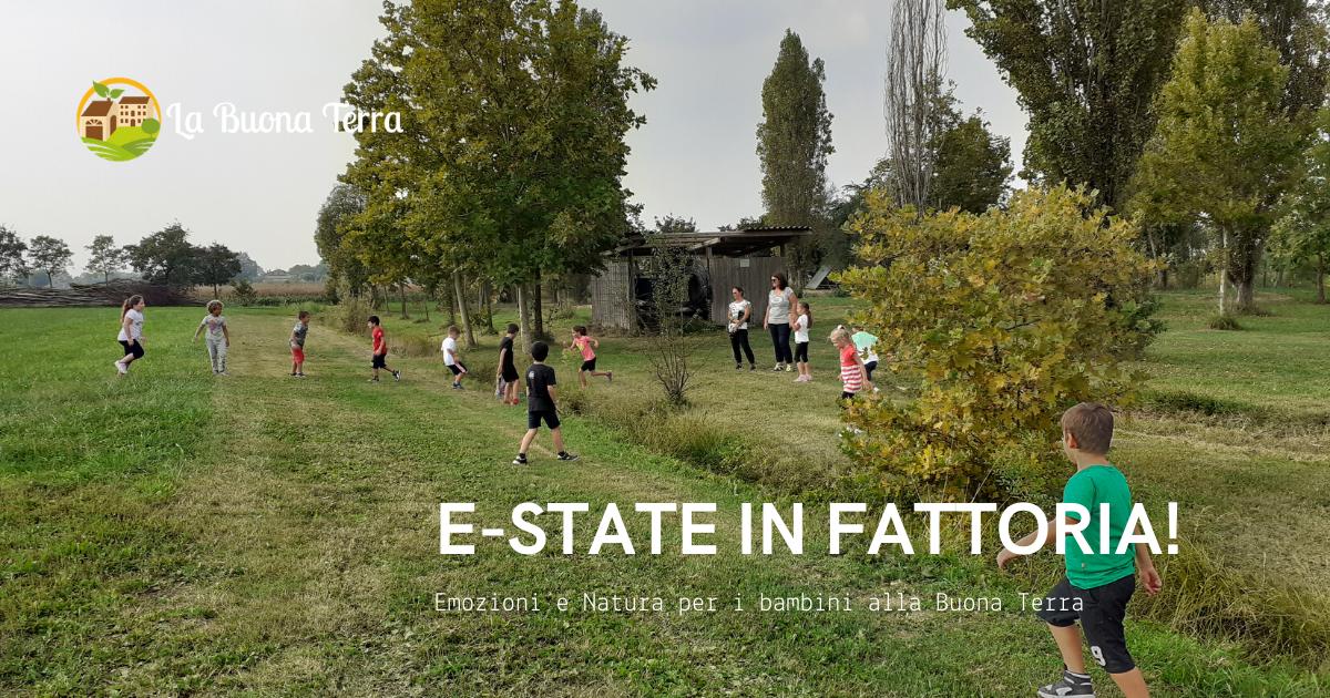 """""""E-STATE IN FATTORIA: emozioni e natura""""- Centro Estivo"""